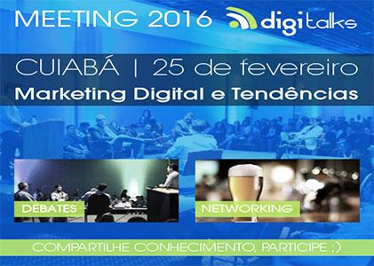 Cuiabá recebe evento de Marketing Digital – Meeting Digitalks – em fevereiro